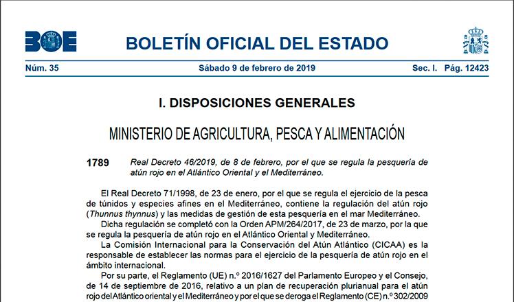 Real Decreto 46/2019, de 8 de febrero, por el que se regula la pesquería de atún rojo en el Atlántico Oriental y el Mediterráneo.